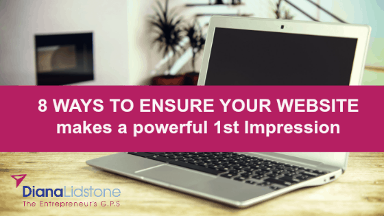 8 Ways to Ensure Your Website Makes A GREAT 1st Impression